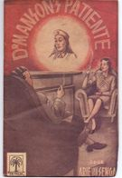 Roman - Dr Mansons Patiente - Door Arie Van Senga - Uitgeverij De Palm Antwerpen - Livres, BD, Revues