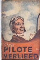 Roman - Een Pilote Verliefd - Ann Lee- Uitgeverij De Palm Antwerpen - Livres, BD, Revues