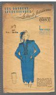 Très Pratique Pour L'utilisation Heureuse D'un Morceau ..... Les Patrons Sélectionnés De La Mode Parisienne Année 1930 - Patrons