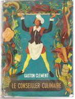 Le Conseiller Culinaire   Gaston Clément - Gastronomie