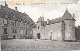 CORBIGNY : CHATEAU DE CHITRY LES MINES - Corbigny