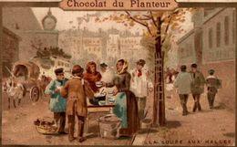 CHROMO  CHOCOLAT DU PLANTEUR  La Soupe Aux Halles - Chocolate