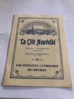 La Cité Nouvelle A Salon-de-Provence Une Initiative Catholique Qui Reussit - Religion & Esotericism
