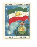 Chromo PERSE PERSIA IRAN Drapeau Flag TB 68 X 50 1936s Pub: Chocolat Pupier Didactique Au Dos 2 Scans - Sonstige