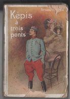 Fernand Aubier - Kepis A Trois Ponts - Albert Mericant Ed. - Parigi (1910) - Libros, Revistas, Cómics