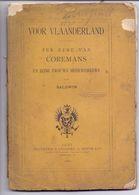 Boek - Voor Vaderland - Ter Ere Van Volksvertegenwoordiger Coremans - Door Baldwin - Druk Leliaert - Siffer - Gent 1889 - History