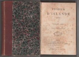 Pierre Loti - Pêcheur D'Islande - Calmann-Levi - Parigi - (1900) - Libros, Revistas, Cómics