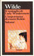 Il Ventaglio Di Lady Windermere-L'importanza Di Essere Fedele-Salomé - Oscar Wilde - Livres, BD, Revues