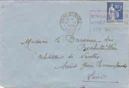 Yvert 368 Paix Lettre Cachet Flamme ST ETIENNE Loire 1939 à Mme La Baronne De Rochetaillée Nantas St Jean De Bonnefonds - Marcophilie (Lettres)