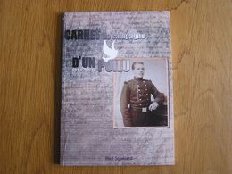 CARNET DE CAMPAGNE D'UN POILU 1914 1916 Régionalisme Guerre 14 18 Forges Chimay Paul Squélard Ypres Flandre Gaz - Guerre 1914-18