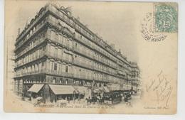 MARSEILLE - Le Grand Hôtel Du Louvre Et De La Paix (tramway ) - Marseille