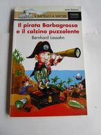 IL PIRATA BARBAGROSSA E IL CALZINO PUZZOLENTE - PIEMME JUNIOR N 18 - Books, Magazines, Comics