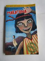 MARATONA - GRANDI AVVENTURE - Books, Magazines, Comics