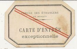 CERCLE DES ETRANGERS DE MONACO .C ENTREE EXCEPTIONNELLE - Tickets D'entrée