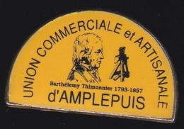 65796- Pin's-Barthélemy Thimonnier, Né à L'Arbresle. Mort à Amplepuis . Inventeur De La Machine à Coudre. - Personajes Célebres