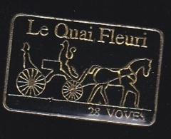 65809- Pin's-Hotel Le Quai Fleuri..Voves En Eure-et-Loir.charette.carrosse. - Villes