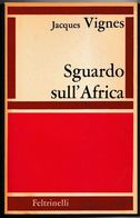 SGUARDO SULL'AFRICA - History, Biography, Philosophy