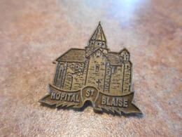 Lot 062 -- Pin's Hopital St Blaise -- Exclusif Sur Delcampe - Villes