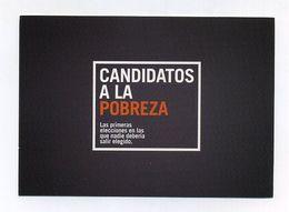 Espagne. Vota Para Que La Pobreza Se Quede Sin Candidatos. Primeras Elecciones En Las Que Nadie Deberia Salir Elegido - Politique