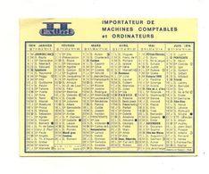 Petit Calendrier 1974 Faure Importateur De Machines Comptables Et Ordinateurs Clermond-Ferrand Et Vichy - Calendriers
