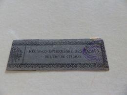 B-118 - Etiquette , Banderole Pour Les Cigares étrangers , 25 Cigares,Régie Co-intéréssée Des Tabacs De L'empire Ottoman - Etiquettes