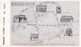Ticket Entrée Musée SCHLUMBERGER - Recherche Pétrolière - CREVECOEUR EN AUGE - CAEN - 14 - Tickets D'entrée