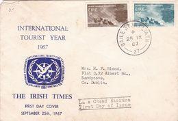 INTERNATIONAL TOURIST YEAR 1967, THE IRISH TIMES. IRLANDE FDC ENVELOPPE CIRCULEE BAILE ATHA CLIATH DUBLIN -LILHU - 1949-... Repubblica D'Irlanda