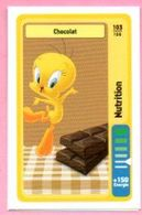 IM502 : Carte Looney Tunes Auchan 2014 / N°103 Nutrition Chocolat - Sammelkartenspiele (TCG, CCG)