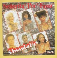 Disque Vinyle 45 Tours : CHOCOLAT'S :  SENORITA POR FAVOR..Scan A  : Voir 2 Scans - Reggae