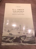 1981 O.L. Vrouw Ter Duinen Mariakerke - Oostende Historische Aantekeningen G. Billiet - Oostende