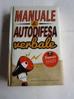 MANUALE DI AUTODIFESA VERBALE - NEWTON COMPTON EDITORI - Books, Magazines, Comics