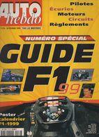 Auto Hebdo Guide 1999 Mika Hakkinen Michael Schumacher Jacques Villeneuve Jeff Gordon Jody Scheckter Didier Auriol - Sport