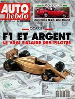 Auto Hebdo 1991 Dossier La F1 Et L'argent Miki Biason Jean Alesi Bob Wollek Rick Mears Michaël Andretti Danny Sullivan A - Sport