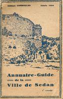 Annuaire-Guide De La Ville De Sedan - Année 1934 - 1901-1940
