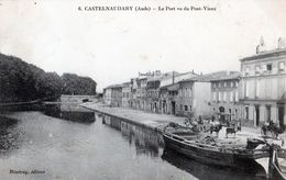 CASTELNAUDARY:Le Pont,vu Du /ieux Port,en 1919,pénicheen Déchargement,éditeur Binetray,tbon état - Castelnaudary