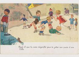 """Cpa Signée Maréchaux / """"Faut Il Que Tu Sois Dégonflépour Te Jeter Aux Pieds D'une Fille """".Enfants. Patins à Roulettes - Künstlerkarten"""