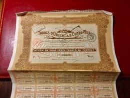 S.A. Des  Tabacs D' Orient  & D' Outre-Mer --------Action  De  200 Frs - Industry