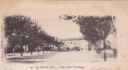 83 / LA SEYNE / PLACE NOEL VERLAQUE / PRECURSEUR 1903 - La Seyne-sur-Mer
