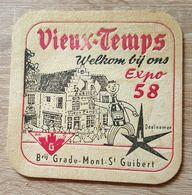 VIEUX  SOUS BOCKS BRASSERIE GRADE MONT SAINT GUIBERT VIEUX - TEMPS EXPO 58 ( Flamand) - Sous-bocks