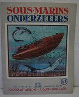 Liv. 377. Album Vide Sous-marins. Chocolat Aiglon - Aiglon