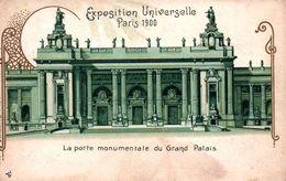 CPA - EXPO UNIVERSELLE PARIS 1900 - Porte Monumentale Du Gd PALAIS ... Carte Illustrée - Exhibitions