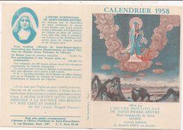 Petit Calendrier Double 1958 - Oeuvre Pontificale De Saint-Pierre-Apôtre - Calendriers