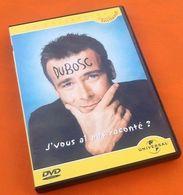 DVD   Dubosc   J' Vous Ai Pas Raconté ? (1999) Universal - DVDs