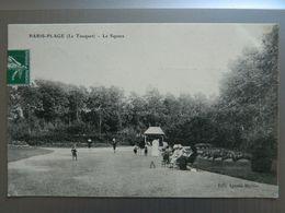 PARIS PLAGE       LE TOUQUET             LE SQUARE - Le Touquet