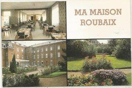 ROUBAIX MA MAISON ROUBAIX 52 RUE ST JEAN - Roubaix