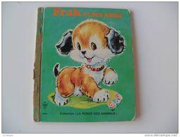 Ancien FRAK ET SES AMIS Collection La Ronde Des Animaux éditions Lito Illustrations Valisa - Bücher, Zeitschriften, Comics