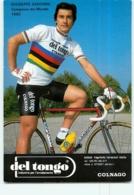 Giuseppe SARONNI, Campione Del Mondo . 2 Scans. Cyclisme. Del Tongo - Cycling