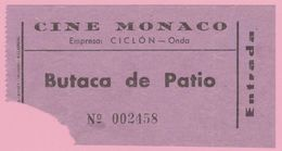 Espana Ticket Cine Monaco Onda +/- 1967 - Tickets - Vouchers