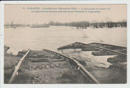 VARADES - LOIRE ATLANTIQUE - INONDATIONS DECEMBRE 1910 - LIGNE PARIS NANTES ENLEVEE ENTRE VARADES ET INGRANDES - Varades