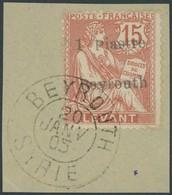FRANZ.POST IN DER LEVANTE 23 BrfStk, 1905, 1 Pia. Beyrouth-Provisiorium, Prachtbriefstück, Mi. (260.-) - Levant (1885-1946)